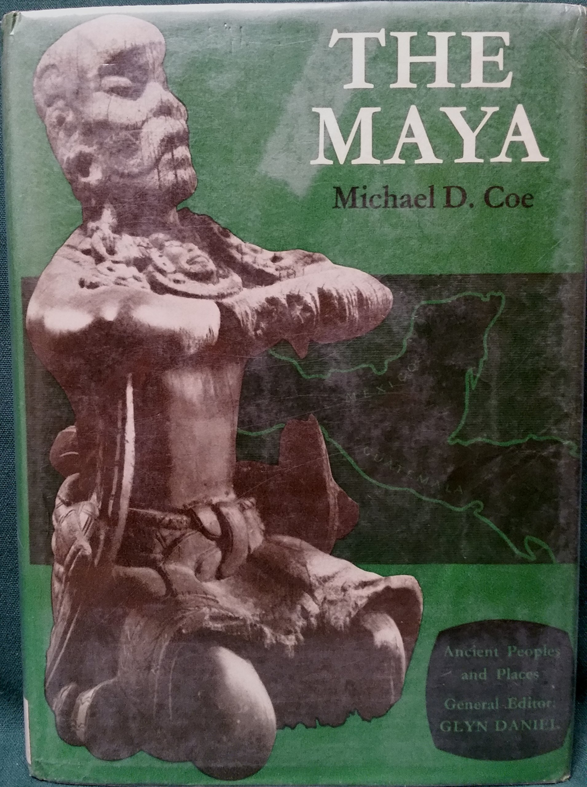 THE MAYA  ANCIENT PEOPLES AND PLACES SERIES Volume 52