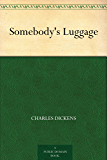 Somebody's Luggage (English Edition)