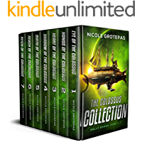 The Colossus Collection : A Space Opera Adventure Box Set (Books 1-7 + Bonus Material)