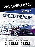 Misadventures with a Speed Demon (Misadventures Book 14)