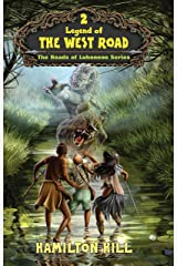 Legend Of The West Road (The Roads of Luhonono Series Book 2) Kindle Edition
