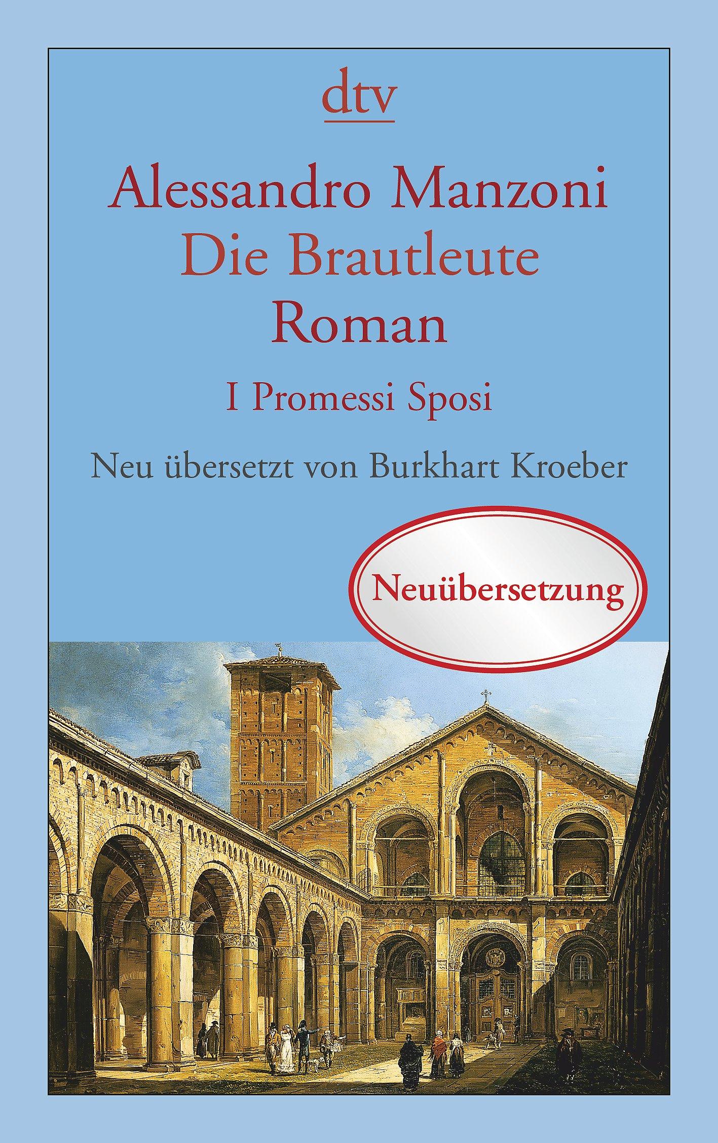 Die Brautleute: I Promessi Sposi Roman