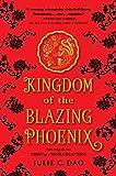 Kingdom of The Blazing Phoenix (Rise of the Empress)