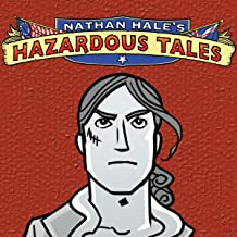 Nathan Hale's Hazardous Tales (Issues) (7 Book Series)