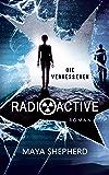 Die Vergessenen (Radioactive 2)