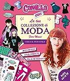 La tua collezione di moda. Camilla store. Ediz. illustrata