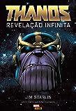 Thanos. Revelação Infinita - Volume 1
