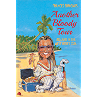 Another Bloody Tour: England in the West Indies