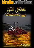 The Fable (Vol.3): Finalmente noi