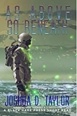 As Above, So Beneath (Short Reads Book 4) Kindle Edition