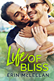 Life of Bliss (Love Life Book 2)