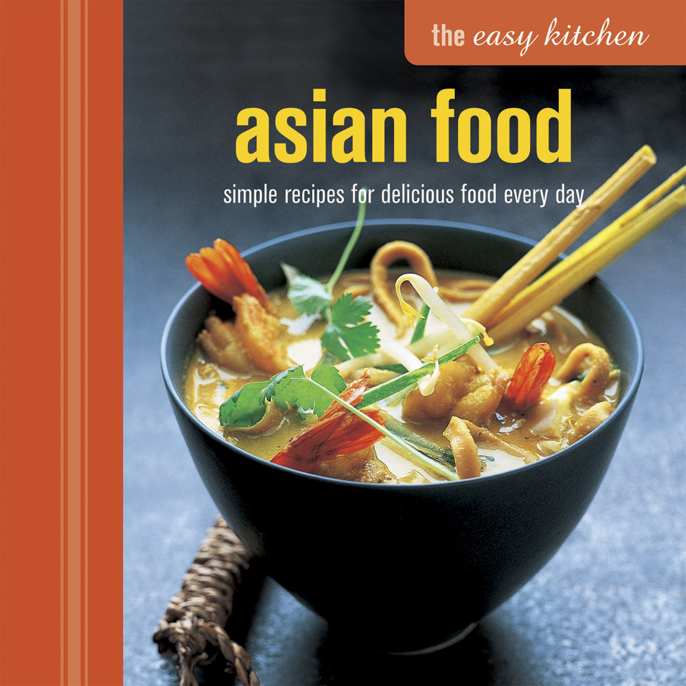 Easy kitchen asian food the easy kitchen ryland peters small easy kitchen asian food the easy kitchen ryland peters small 9781849755023 amazon books forumfinder Choice Image