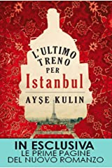 L'ultimo treno per Istanbul (eNewton Narrativa) (Italian Edition) Kindle Edition