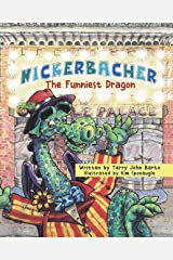 Nickerbacher: The Funniest Dragon Kindle Edition