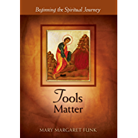 Tools Matter: Beginning the Spiritual Journey (The Matters Series)