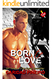Born to Love (The Calling is Reborn Vampire Novels Book 14)