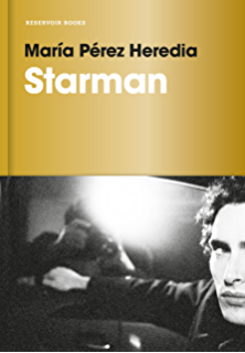 Starman (Spanish Edition)
