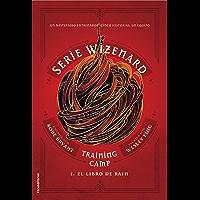 Training camp. El libro de Rain: Serie Wizenard. Libro I (Roca Juvenil)