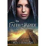 The Faith of a Bride: A Women of Faith Novella