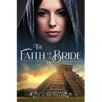 The Faith of a Bride: A Women of Faith Novella
