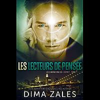 Les Lecteurs de pensée (Les Dimensions de l'esprit t. 1)