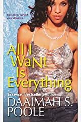 All I Want Is Everything Kindle Edition