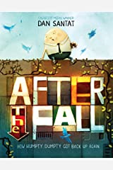 After the Fall (How Humpty Dumpty Got Back Up Again) Kindle Edition