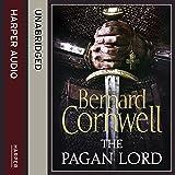 The Pagan Lord: The Last Kingdom Series, Book 7