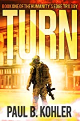 Turn: Book One of the Humanity's Edge Trilogy Kindle Edition