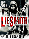 Liesmith: Book 1 of The Wyrd