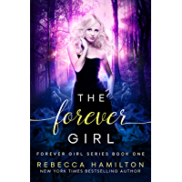 The Forever Girl: A New Adult Paranormal Romance Novel (The Forever Girl Series Book 1)