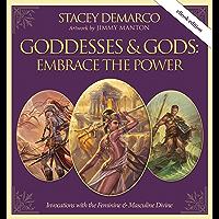 Goddesses & Gods: Embrace the Power