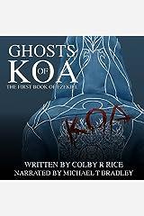 Ghosts of Koa: The Books of Ezekiel, Volume 1-2 Audible Audiobook