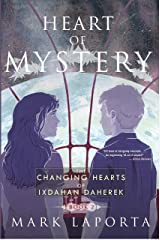 Heart of Mystery: Book 2 of The Changing Hearts of Ixdahan Daherek Kindle Edition