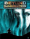 Beyond Imagination Digital Literary Magazine, Issue 3
