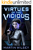 Virtues of the Vicious