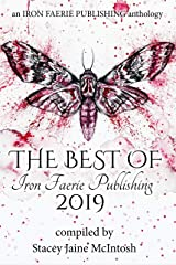 The Best of Iron Faerie Publishing 2019 Kindle Edition