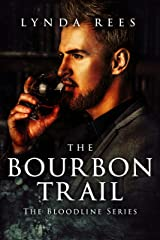 The Bourbon Trail (The Bloodline Series Book 10) Kindle Edition