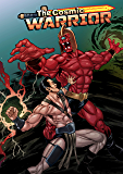 The Cosmic Warrior #1