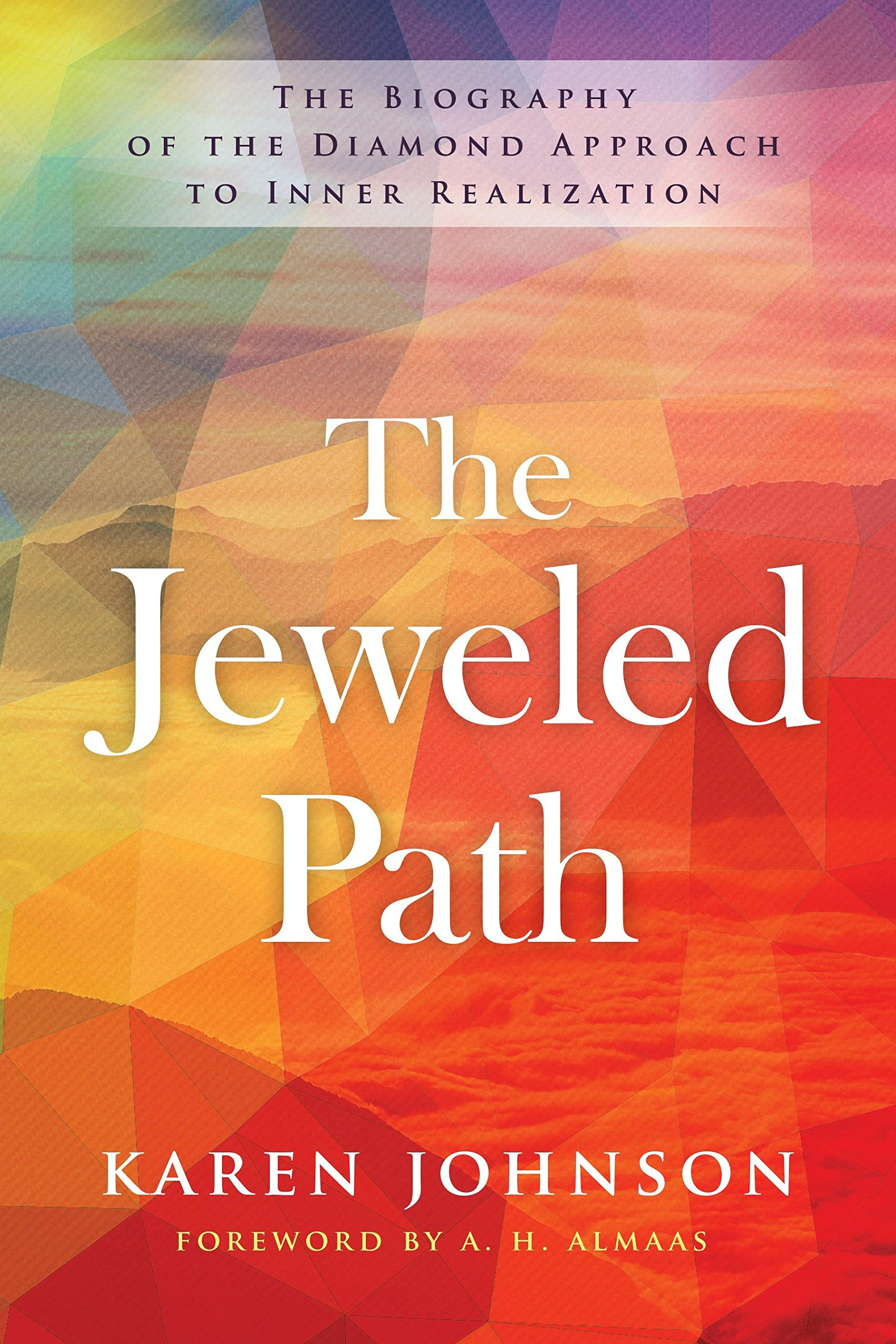 Image result for The Jeweled Path: The Biography of the Diamond Approach to Inner Realization