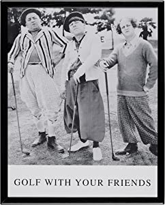 Golf With Your Friends - The 3 Stooges - Framed Lithograph - Classic Collector Item - Unique Gift for the Golf Enthusiast!