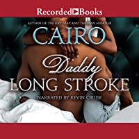 Daddy Long Stroke: Zane Presents