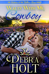 Waltz With Me, Cowboy (The Sisters of the Yellow Rose Book 1)