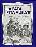 La Pata Pita vuelve libro de trabajo (Spanish Edition)