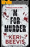 M for Murder: a spellbinding serial killer thriller
