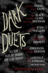 Dark Duets: All-New Tales of Horror and Dark Fantasy Kindle Edition