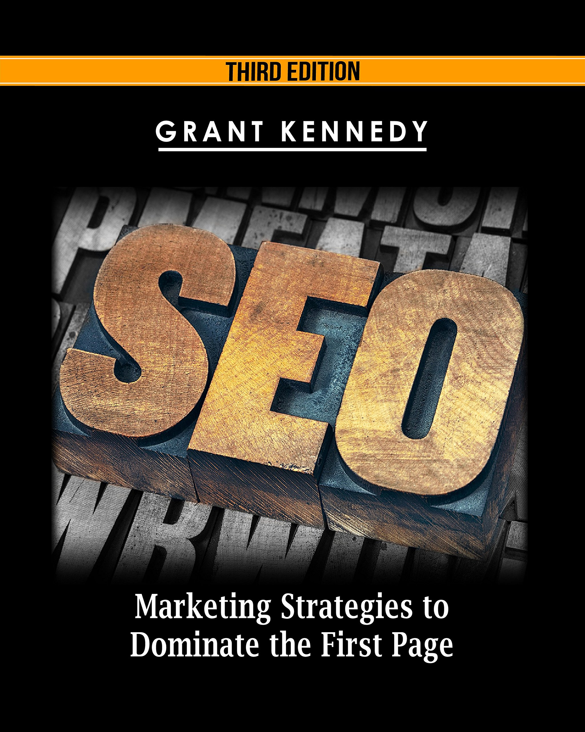 SEO  Marketing Strategies To Dominate The First Page  Google Analytics Webmaster Website Traffic Adwords Pay Per Click Website Promotion Search Engine Optimization   English Edition