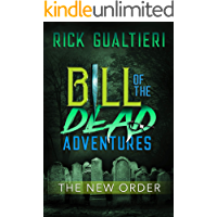 The New Order (Bill of the Dead Adventures Book 3) book cover