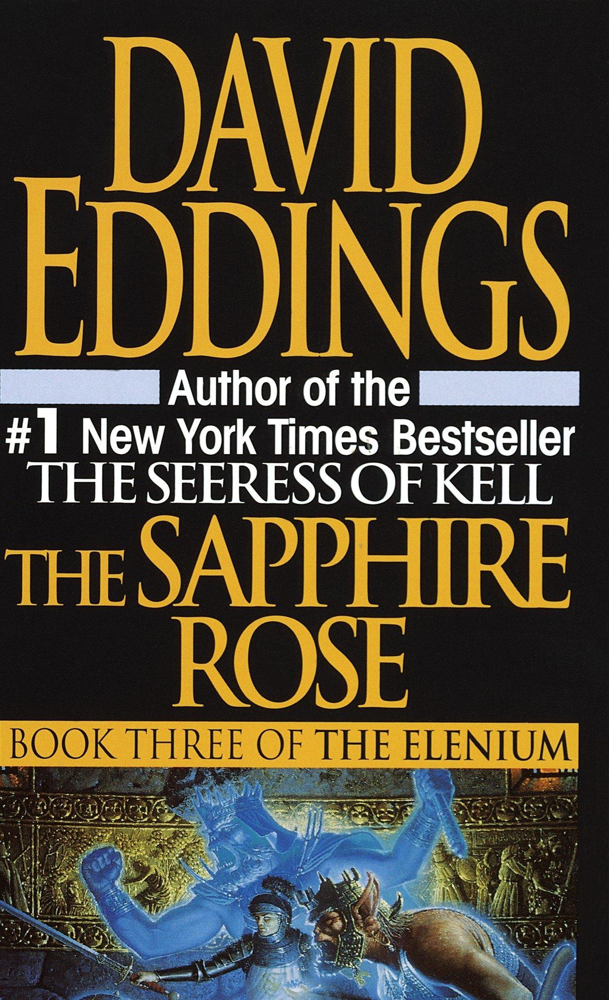 The Sapphire Rose (The Elenium): David Eddings: 9780345374721: Amazon.com:  Books