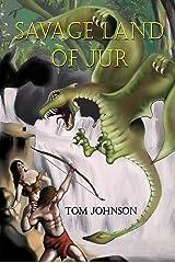 Savage Land of Jur Kindle Edition